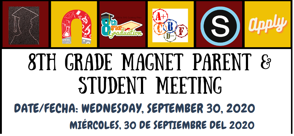 8th GRADE MAGNET PARENT & STUDENT MEETING